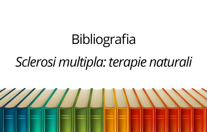 """Bibliografia dell'articolo """"Sclerosi multipla: terapie naturali"""""""