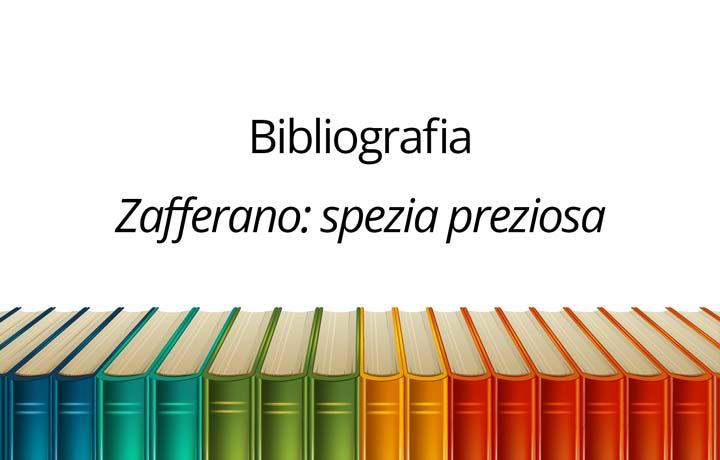 """Bibliografia dell'articolo """"Zafferano: spezia preziosa"""""""
